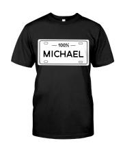 100 Percent Michael Classic T-Shirt front
