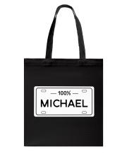 100 Percent Michael Tote Bag thumbnail