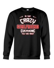 I'm That Crazy Girlfriend Crewneck Sweatshirt thumbnail