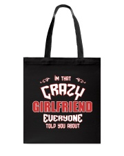 I'm That Crazy Girlfriend Tote Bag thumbnail