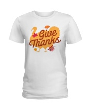 Give Thanks Ladies T-Shirt thumbnail