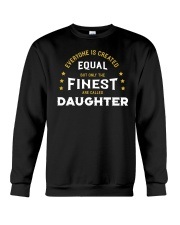 The Finest are Called Daughter Crewneck Sweatshirt thumbnail
