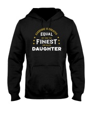 The Finest are Called Daughter Hooded Sweatshirt thumbnail