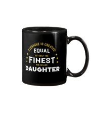 The Finest are Called Daughter Mug thumbnail