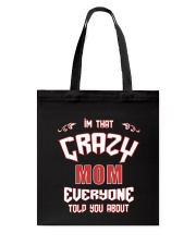 I'm That Crazy Mom Tote Bag thumbnail