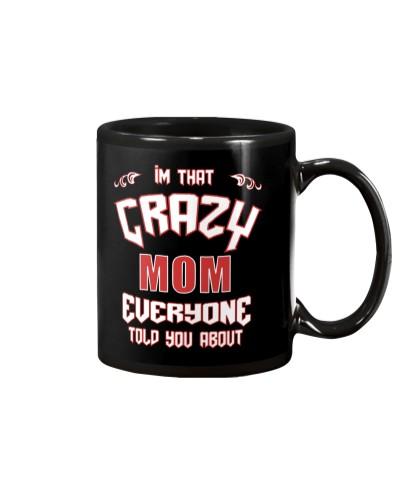 I'm That Crazy Mom