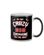 I'm That Crazy Mom Color Changing Mug thumbnail