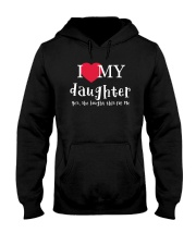 I Love My Daughter - Yes She Bought This For Me Hooded Sweatshirt thumbnail