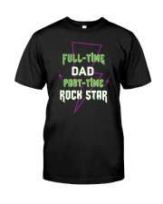 Full-time Dad Part-time Rock Star Classic T-Shirt thumbnail