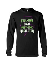 Full-time Dad Part-time Rock Star Long Sleeve Tee thumbnail