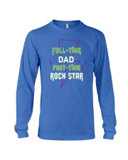 Full-time Dad Part-time Rock Star Long Sleeve Tee front