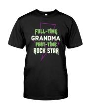 Full-time Grandma Part-time Rock Star Classic T-Shirt thumbnail
