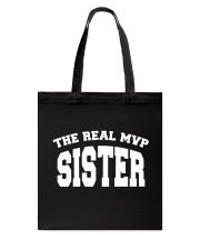The Real MVP - sister Tote Bag thumbnail