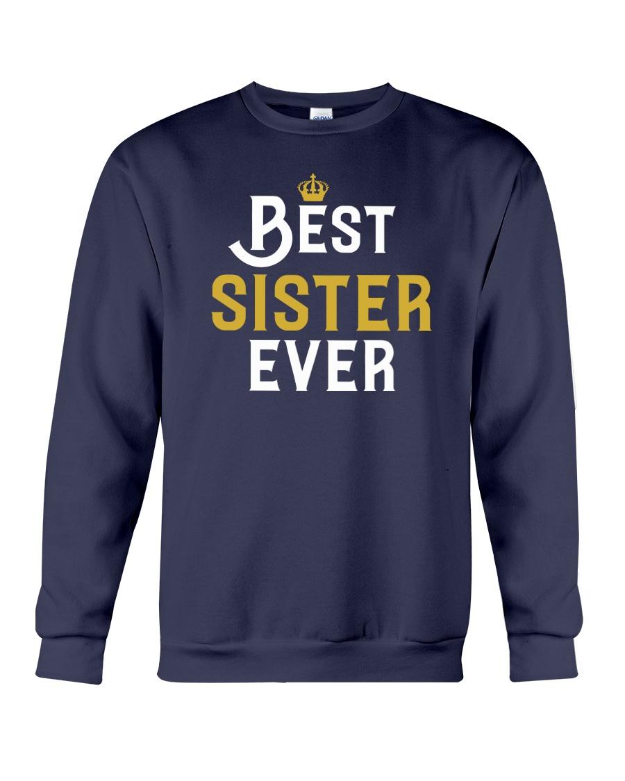 Best Sister Ever Crewneck Sweatshirt