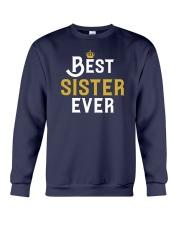 Best Sister Ever Crewneck Sweatshirt front