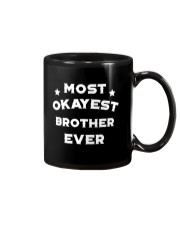 Most Okayest Brother Ever Mug thumbnail