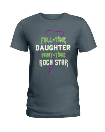 Full-time Daughter Part-time Rock Star