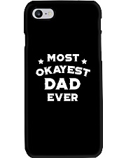 Most Okayest Dad Ever Phone Case thumbnail