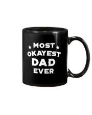 Most Okayest Dad Ever Mug thumbnail