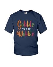 Gobble til you Wobble Youth T-Shirt thumbnail
