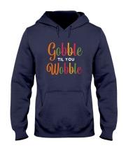 Gobble til you Wobble Hooded Sweatshirt front