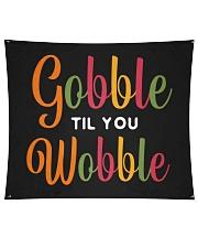 "Gobble til you Wobble Wall Tapestry - 60"" x 51"" thumbnail"