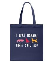 I Was Normal Three Cats Ago Tote Bag thumbnail