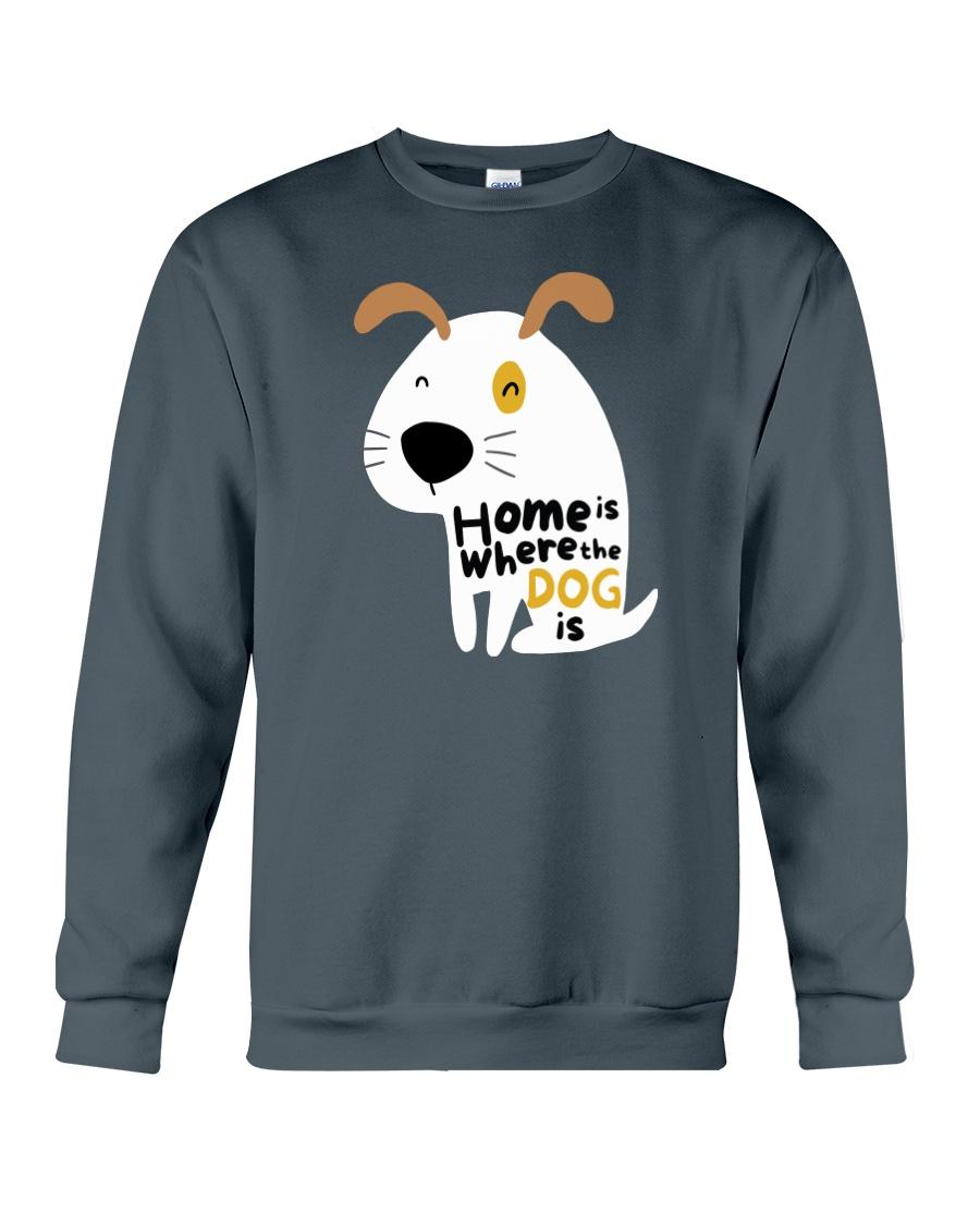 Home is Where the Dog is Crewneck Sweatshirt