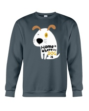 Home is Where the Dog is Crewneck Sweatshirt thumbnail