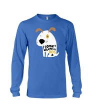 Home is Where the Dog is Long Sleeve Tee thumbnail