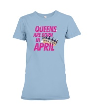 Queens Are Born in April Premium Fit Ladies Tee thumbnail