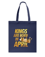 Kings Are Born in April Tote Bag thumbnail
