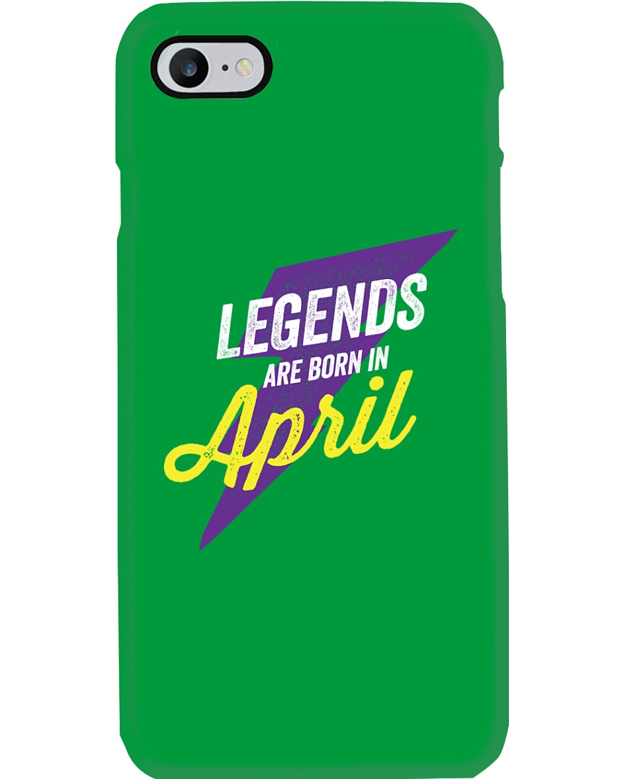 Legends Are Born in April Phone Case