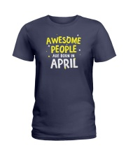 Awesome People Are Born In April Ladies T-Shirt thumbnail