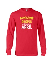 Awesome People Are Born In April Long Sleeve Tee thumbnail