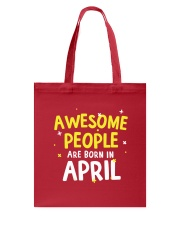 Awesome People Are Born In April Tote Bag thumbnail