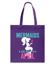 Mermaids Are Born in April Tote Bag thumbnail