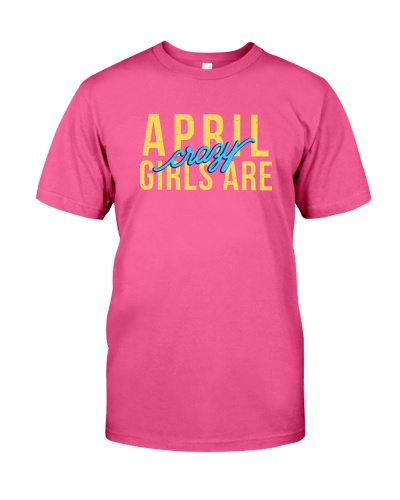 April Girls are Crazy