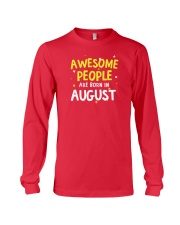 Awesome People Are Born In August Long Sleeve Tee tile