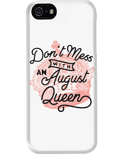 Don't Mess With a August Queen