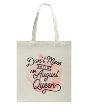 Don't Mess With an August Queen Tote Bag thumbnail