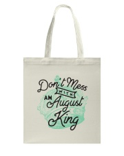 Don't Mess With a August King Tote Bag thumbnail