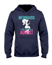 Mermaids Are Born in August Hooded Sweatshirt front