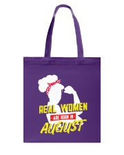 Real Women are Born in August Tote Bag back