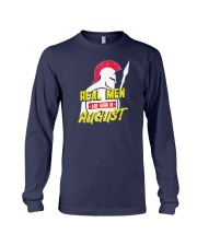 Real Men are Born in August Long Sleeve Tee thumbnail