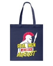 Real Men are Born in August Tote Bag thumbnail