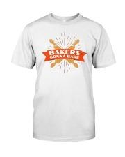 Bakers Gonna Bake Classic T-Shirt thumbnail