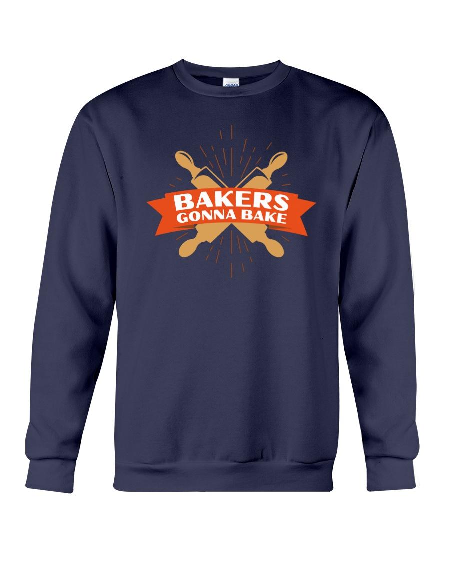 Bakers Gonna Bake Crewneck Sweatshirt