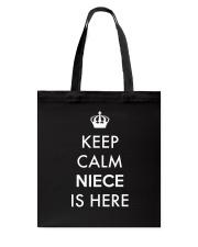 Keep Calm Niece Is Here Tote Bag thumbnail