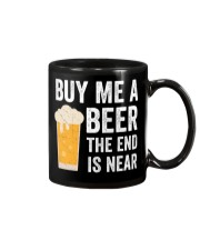 Buy Me a Beer the End is Near Mug thumbnail